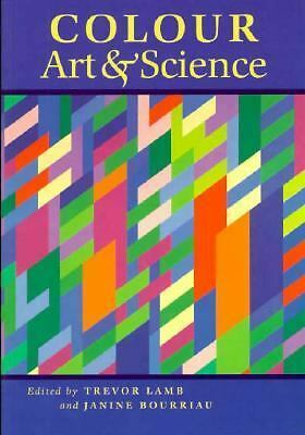 Colour: Art and Science (Darwin College Lectures) by