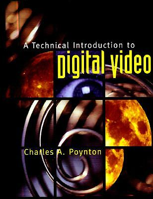 A Technical Introduction to Digital Video, Poynton, Charles A., Good Book