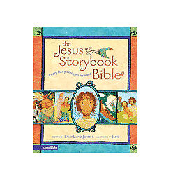 The Jesus Storybook Bible: Every Story Whispers His Name, Sally Lloyd-Jones, Goo