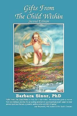 Gifts from the Child Within: Self-Discovery and Self-Recovery Through Re-Creati
