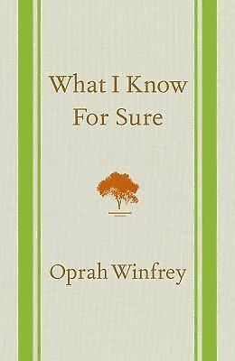 What I Know For Sure by Winfrey, Oprah