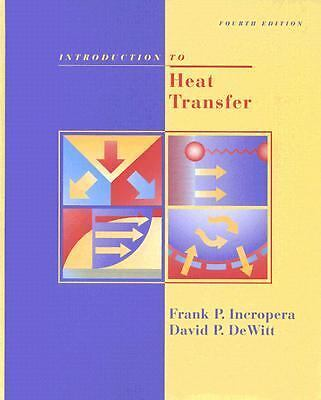 Introduction To Heat Transfer by Incropera, Frank P., DeWitt, David P.
