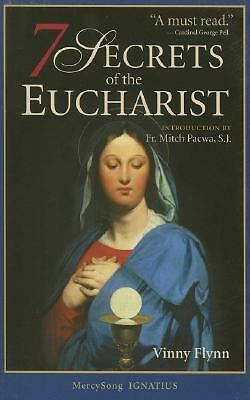 7 Secrets of the Eucharist, Vinny Flynn, Good Book