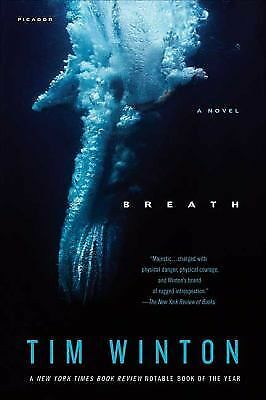 Breath: A Novel by Winton, Tim