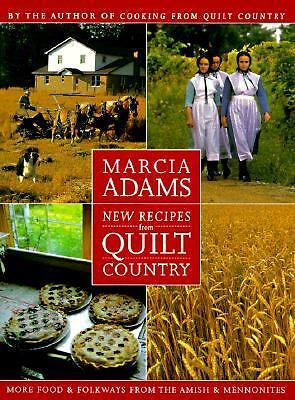 New Recipes from Quilt Country: More Food & Folkways from the Amish & Mennonites