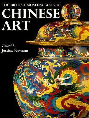 British Museum Book of Chinese Art by
