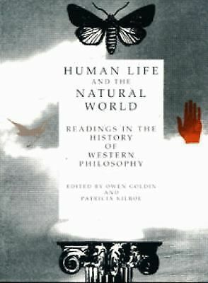 Human Life and the Natural World: Readings in the History of Western Philosophy