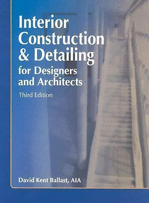 Interior Construction & Detailing for Designers and Architects, Third Edition b