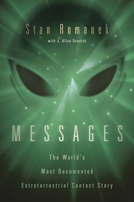 Messages: The World's Most Documented Extraterrestrial Contact Story, Romanek, S
