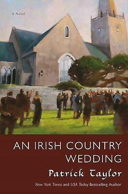 An Irish Country Wedding: A Novel (Irish Country Books) by Taylor, Patrick