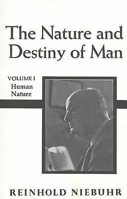 The Nature and Destiny of Man, Volume 1 by Reinhold Niebuhr