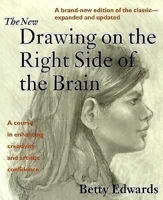 The New Drawing on the Right Side of the Brain, Betty Edwards, Good Book