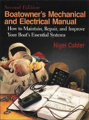 Boatowner's Mechanical & Electrical Manual: How to Maintain, Repair, and Improv