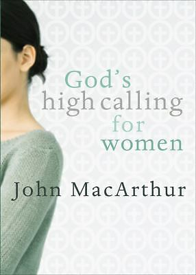 God's High Calling For Women, MacArthur, John, Good Book