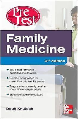 Family Medicine PreTest Self-Assessment And Review, Third Edition (PreTest Clini