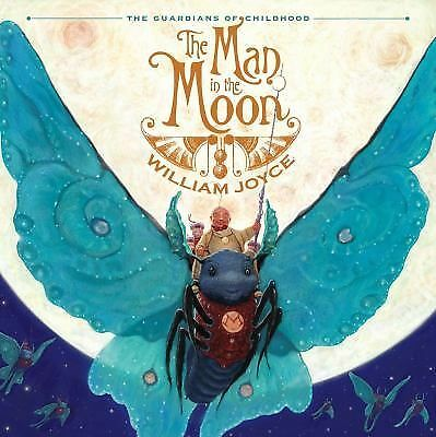The Man in the Moon (The Guardians of Childhood) by Joyce, William