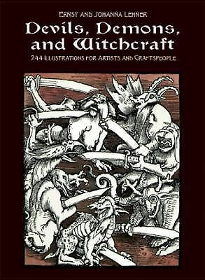 Picture Book of Devils, Demons and Witchcraft by Lehner, Ernst, Lehner, Johanna