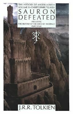 Sauron Defeated: The End of the Third Age: The History of the Lord of the Rings