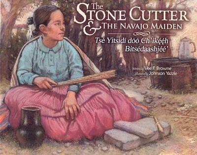 The Stone Cutter and the Navajo Maiden by Browne, Vee