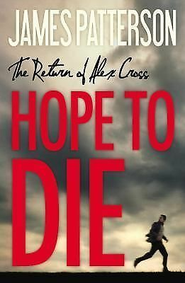 Hope to Die (Alex Cross), Patterson, James, Good Book