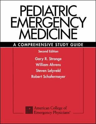 Pediatric Emergency Medicine : A Comprehensive Study Guide by Strange,Gary, Ahr
