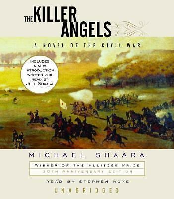 The Killer Angels by Shaara, Michael, Shaara, Jeffrey, Hoye, Stephen