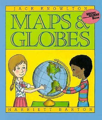 Maps and Globes by Knowlton, Jack