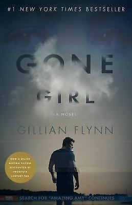 Gone Girl (Movie Tie-In Edition): A Novel, Flynn, Gillian, Good Book