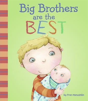 Big Brothers Are the Best (Fiction Picture Books) by Manushkin, Fran