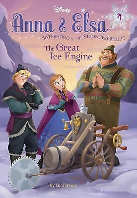 Anna & Elsa #4: The Great Ice Engine (Disney Frozen) (A Stepping Stone Book(TM)