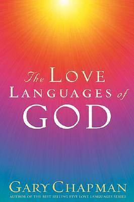 The Love Languages of God, Gary Chapman, Good Book