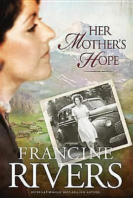 Her Mother's Hope (Marta's Legacy), Francine Rivers, Good Book