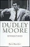 Dudley Moore: An Intimate Portrait by Fruchter, Rena