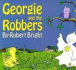 Georgie and the Robbers, Bright, Robert, Good Book