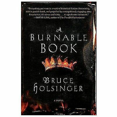 A Burnable Book: A Novel by Holsinger, Bruce