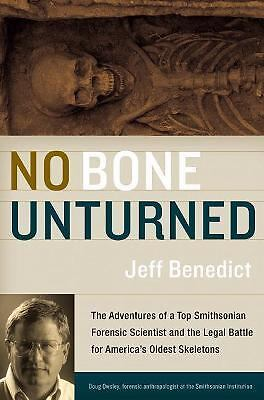 No Bone Unturned: The Adventures of a Top Smithsonian Forensic Scientist and the