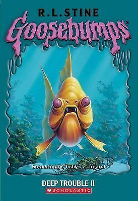 Deep Trouble II (Goosebumps #58) by Stine, R L, Stine, R.L.