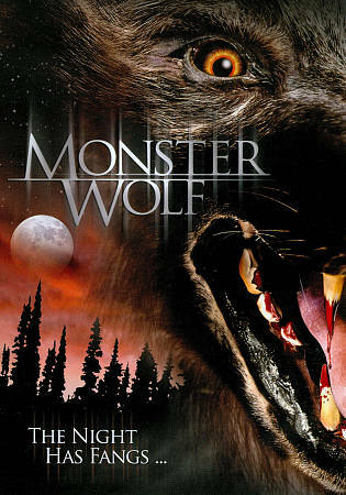 Monster Wolf, Good DVD, Griff Furst, Edrick Browne, Monica Acosta, Jason London,