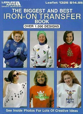 The Biggest and Best Iron on Transfer Book, Leisure Arts, Good Book