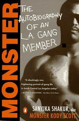 Monster: The Autobiography of an L.A. Gang Member, Sanyika Shakur, Acceptable Bo