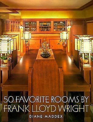 Fifty Favorite Rooms by Frank Lloyd Wright