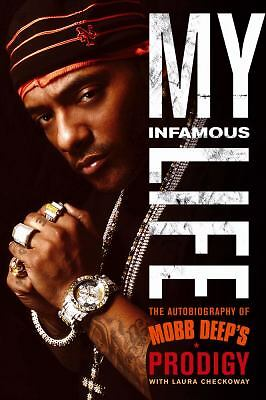 "My Infamous Life: The Autobiography of Mobb Deep's Prodigy, Johnson, Albert ""Pro"