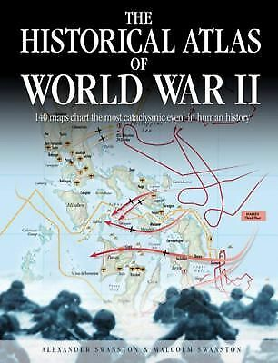 The Historical Atlas of World War II Historical Atlas Series)