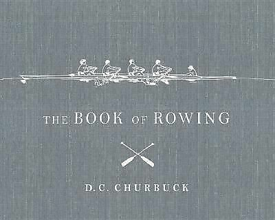 The Book of Rowing, Churbuck, D.C., Good Book
