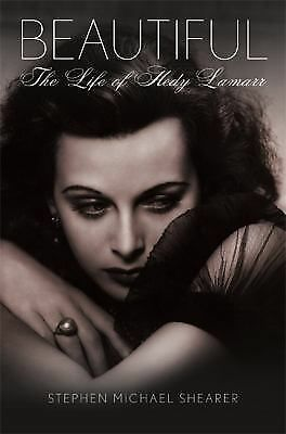 Beautiful: The Life of Hedy Lamarr by