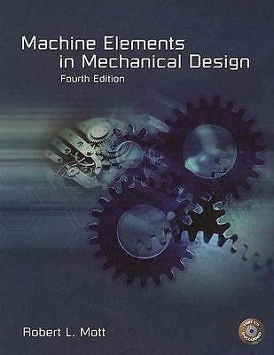 Machine Elements in Mechanical Design (4th Edition), Mott, Robert L., Acceptable