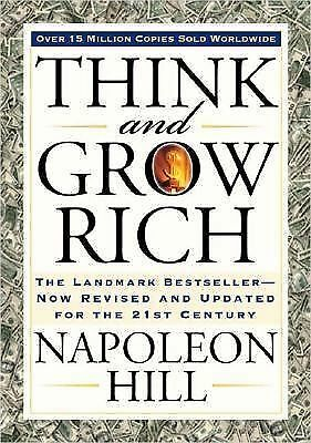 Think and Grow Rich: The Landmark Bestseller--Now Revised and Updated for the 21