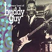 The Very Best of Buddy Guy, GUY,BUDDY, Very Good
