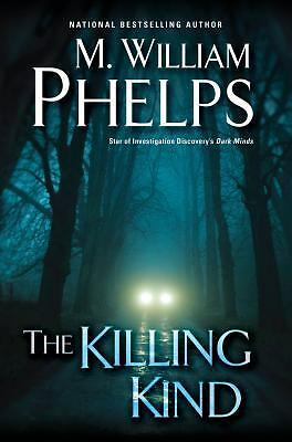 The Killing Kind, Phelps, M. William, Very Good Book