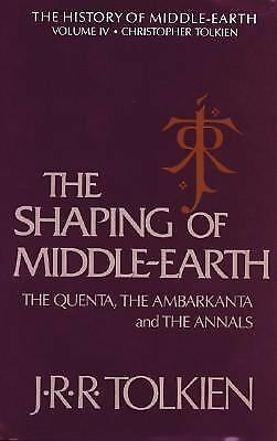 The Shaping of Middle-earth: The Quenta, the Ambarkanta, and the Annals, Togethe
